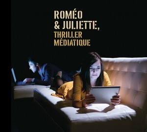 roméo et juliette thriller médiatique