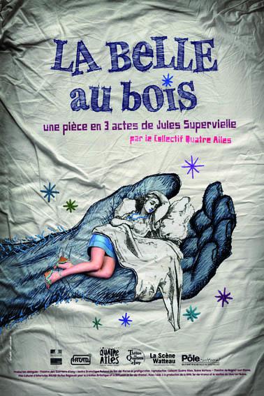 Affiche de La Belle au Bois de Jules Supervielle par le Collectif Quatre Ailes