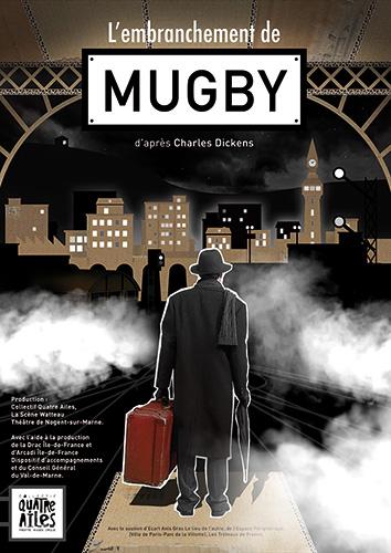 Affiche du spectacle l'embranchement de Mugby d'après Charles Dickens
